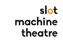 Slot Machine Theatre