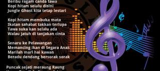 Jungle Ghost Theme Song : Kopi Hitam