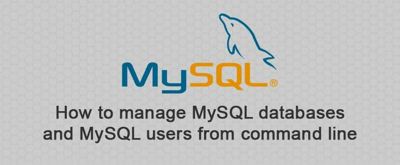 Manage MySQL databases and MySQL users from the command line