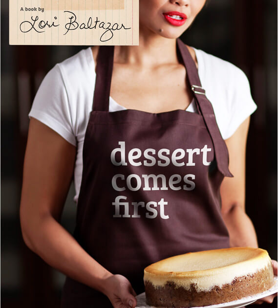 Dessert Comes First by: Lori Baltazar