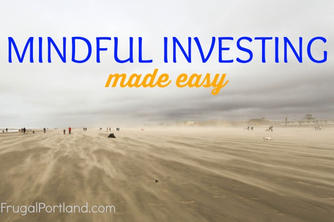 Mindful investing made easy