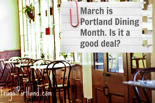 Is Portland Dining Month a good deal?