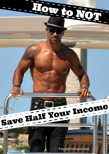How to Not Save Half of Your Income