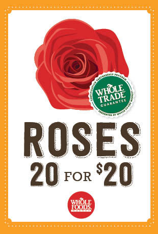20 roses for $20 at Whole Foods