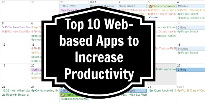 Top 10 Web-based Apps to Increase Productivity