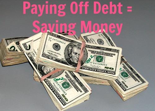paying off debt=saving money