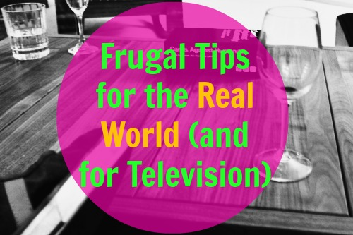 Frugal Tips for the Real World
