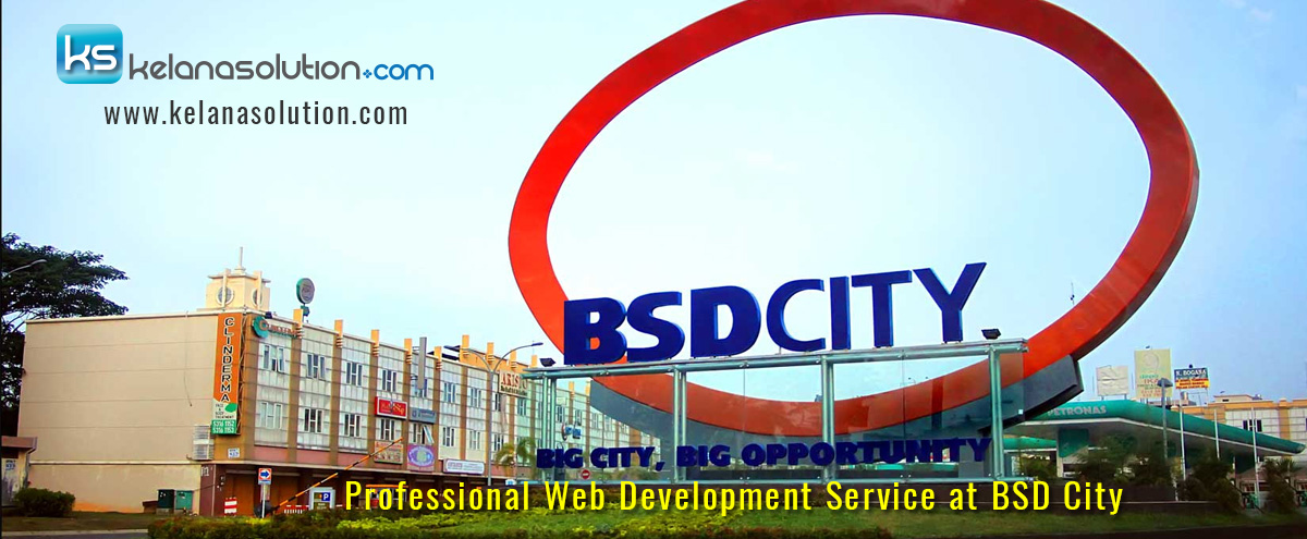 Jasa Pembuatan Website BSD City, Serpong