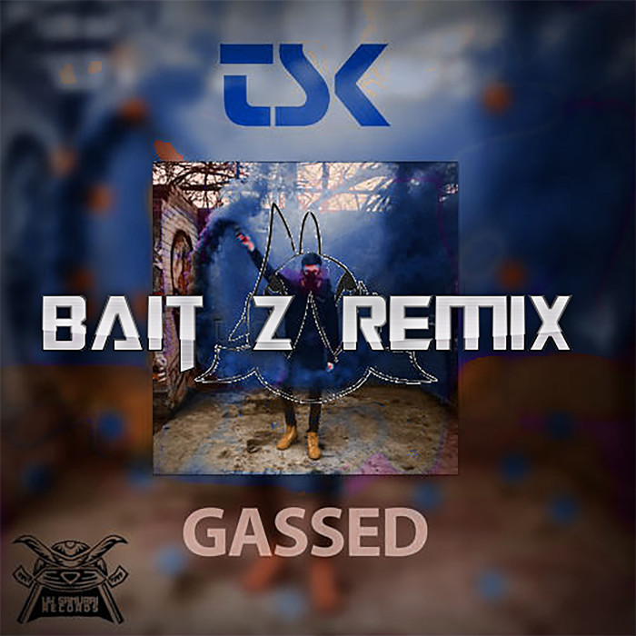 releases/gassed-tsk-bait-z-remix-image