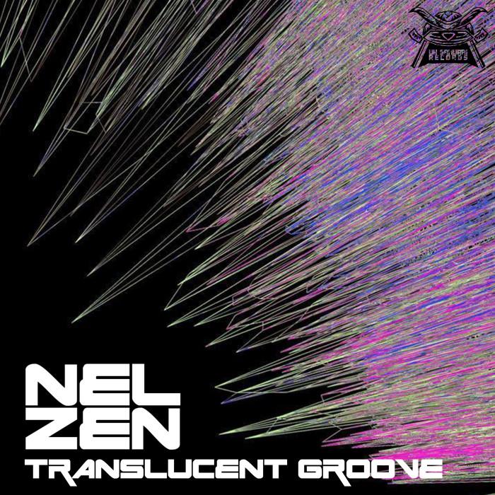 releases/translucent-groove-nelzen-image