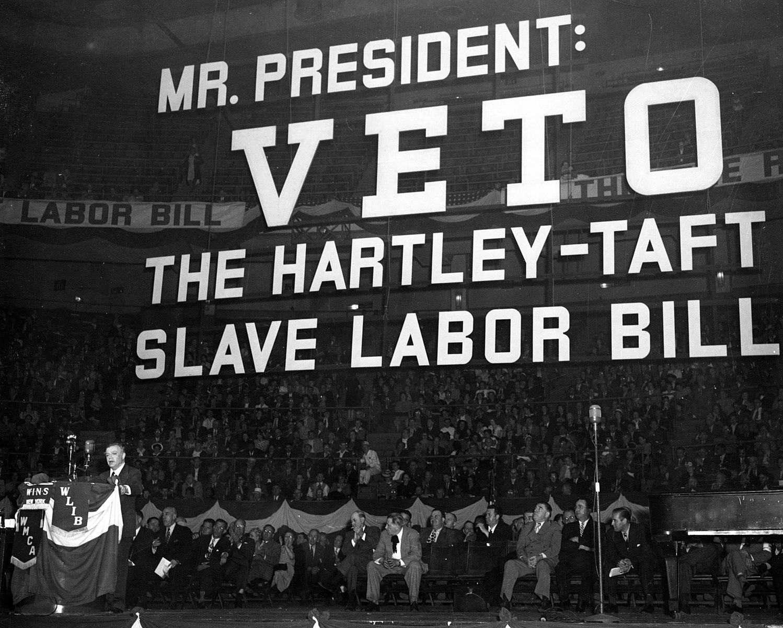 Repeal Taft-Hartley. Courtesy: Wikimedia Commons