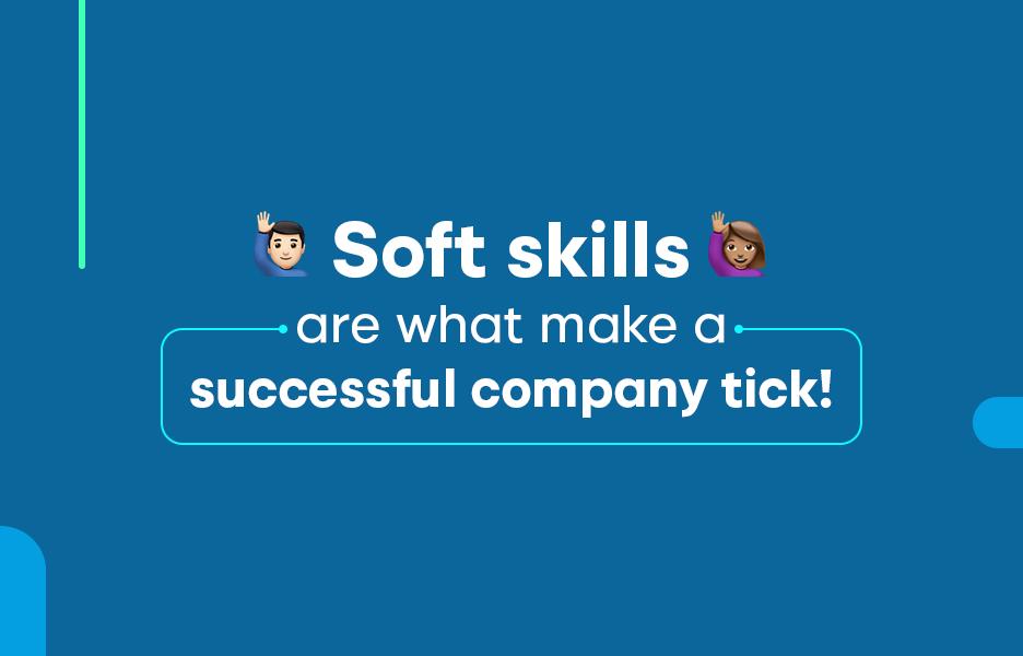 10 Soft Skills To Impress Any Remote Tech Company