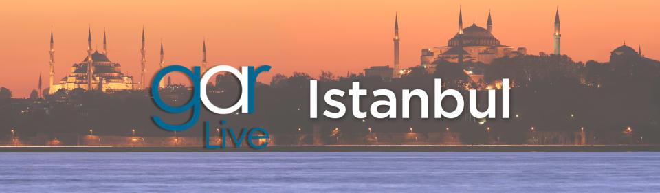 5th Annual GAR Live Istanbul