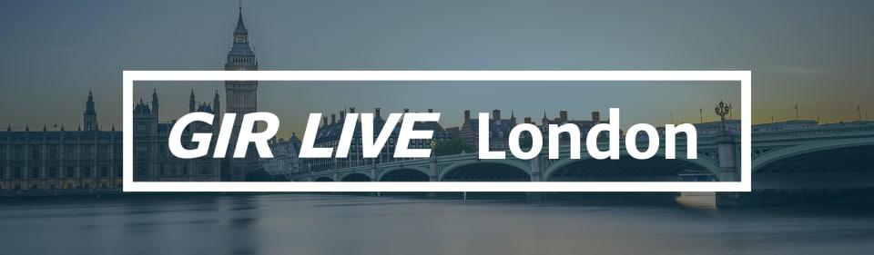GIR Live London