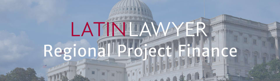 Latin Lawyer 5th Annual Regional Project Finance Summit