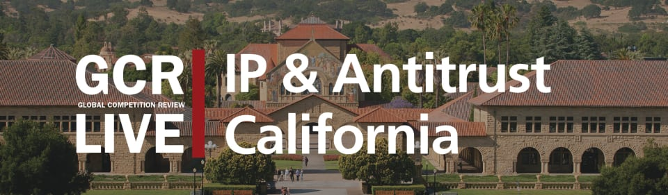 GCR Live IP & Antitrust California