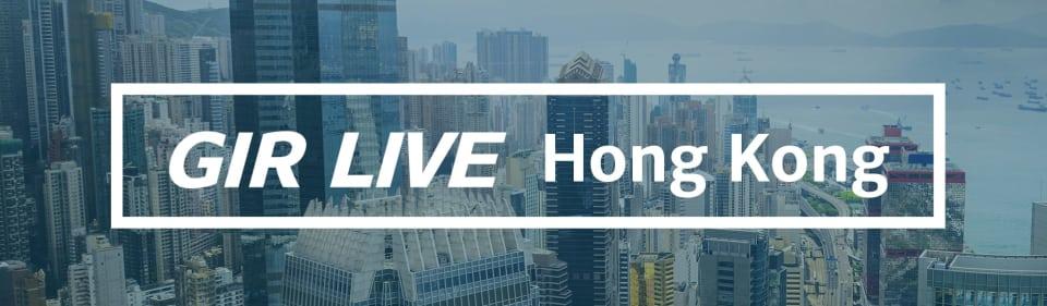 3rd Annual GIR Live Hong Kong