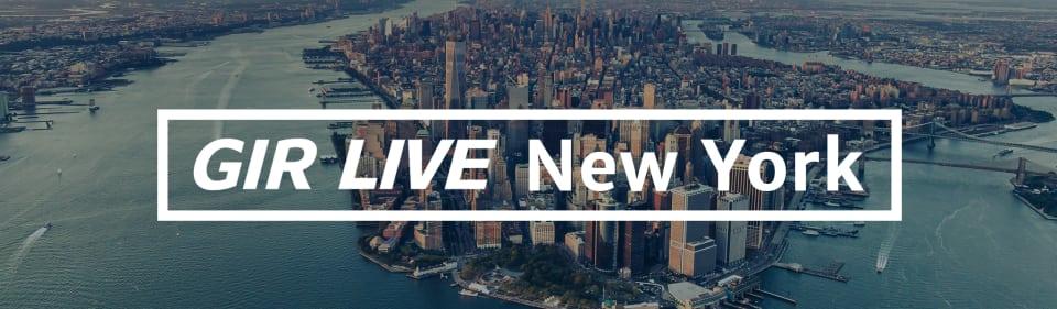GIR Live New York