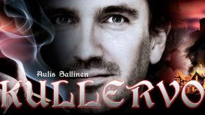 Aulis Sallisen ooppera Kullervo Savonlinnan oopperajuhlilla 2014