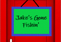 Jake's Gone Fishin'