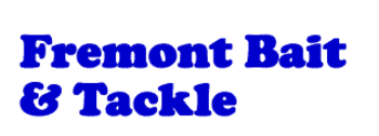 Fremont Bait and Tackle