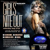 GIRLS NITE OUT SATURDAYS at FLOW LOUNGE