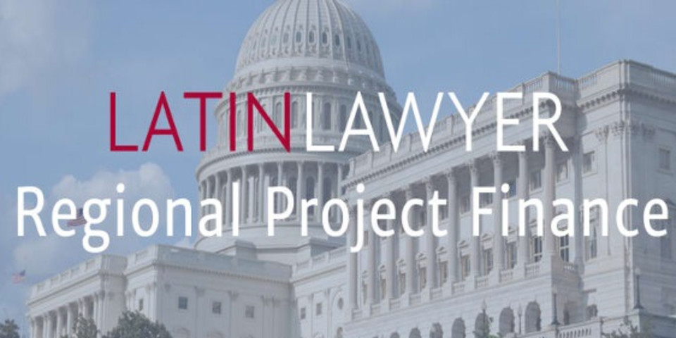 Latin Lawyer Project Finance Summit programme now online