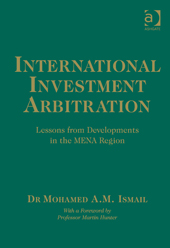 BOOK REVIEW: International Investment Arbitration: Lessons from Developments in the MENA Region