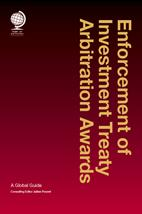 BOOK REVIEW: Enforcement of Investment Treaty Arbitration Awards: A Global Guide