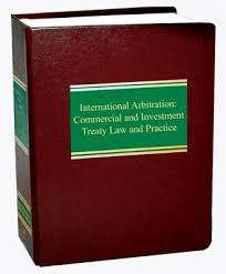 International Arbitration: Commercial and Investment Treaty Law and Practice