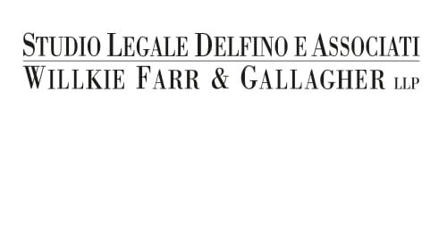 Studio Legale Delfino e Associati Willkie Farr & Gallagher LLP