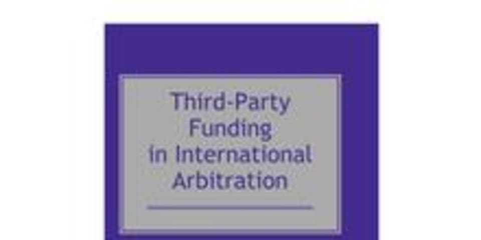 BOOK REVIEW: Third-Party Funding in International Arbitration