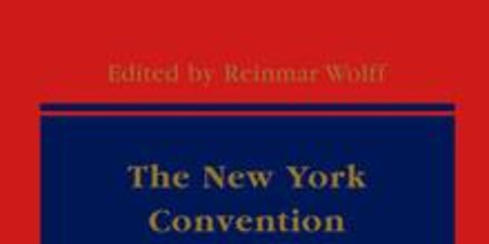 BOOK REVIEW: The New York Convention: A Commentary
