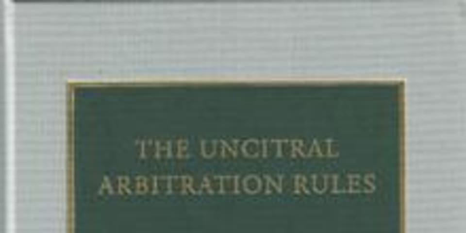 BOOK REVIEW: The UNCITRAL Arbitration Rules: A Commentary (2nd edition)
