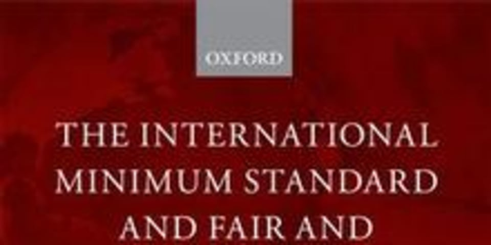 BOOK REVIEW: The International Minimum Standard and Fair and Equitable Treatment