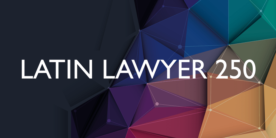 Latin Lawyer 250 2017 now live