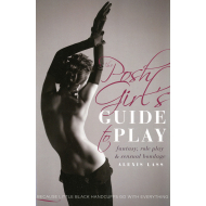 Posh Girl's Guide to Play Fantasy, Role Play & Sensual Bondage