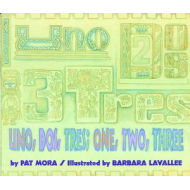 Uno, Dos, Tres; One, Two, Three by Pat Mora  Paperback