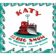 Katy and the Big Snow by Virginia Lee Burton  Hardcover