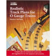 108215 Realistic Track Plans for O Gauge Trains