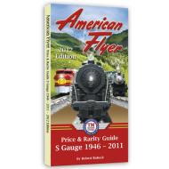 American Flyer Price & Rarity Guide - 2012 Edition