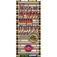 #0140 The Atlas O 40' Wood Reefer Collector's Guide