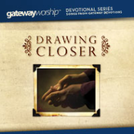Drawing Closer Devotional Music CD **
