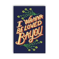I Wanna Be Loved Bayou Postcard