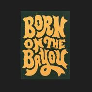 Born on the Bayou Sticker