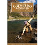 Flyfisher's Guide to Colorado - New Edition Softcover