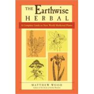 Earthwise Herbal (New World) by Mathew Wood