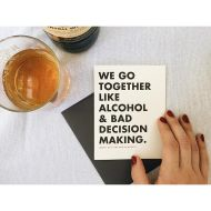 Alcohol & Bad Decisions Greeting Card
