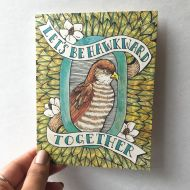 Let's Be Hawkward Together Greeting Card