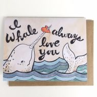 I Whale Always Love You Greeting Card